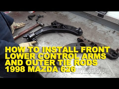 How To Install Front Lower Control Arms and Outer Tie Rods 1998 Mazda 626