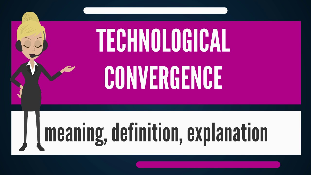 What is convergence? 15