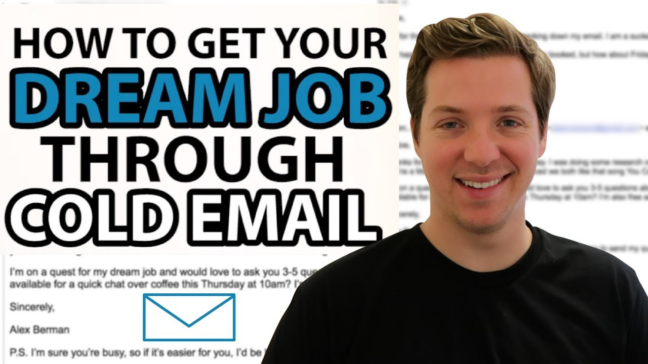 How To Get Your Dream Job Through Cold Email W Cold Email