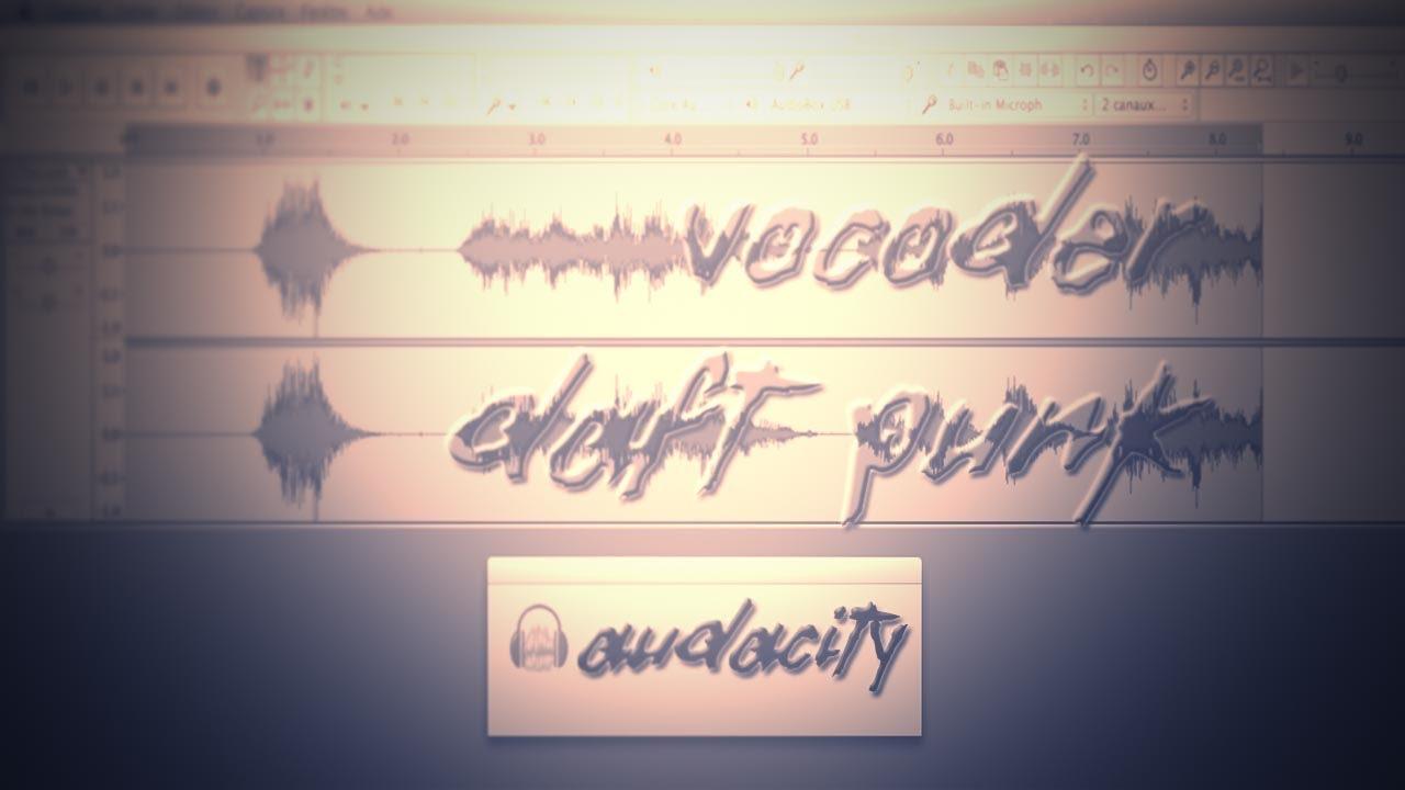 Audacity: Vocoder Daft Punk