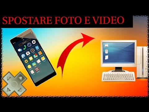 COME TRASFERIRE FOTO E VIDEO DA CELLULARE A COMPUTER