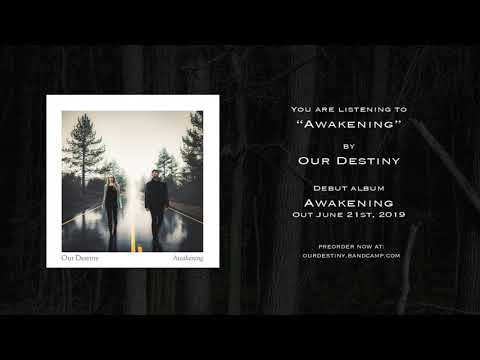 Our Destiny - Awakening (Official Audio) Mp3