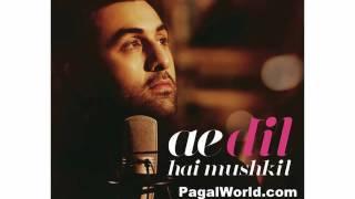 Gambar cover Ae Dil Hai Mushkil Title Song by Arijit Singh - Full Song