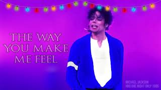 THE WAY YOU MAKE ME FEEL - HBO: One Night Only (Fanmade) | Michael Jackson