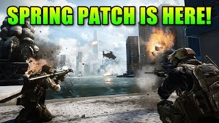 BF4 Spring Patch Has Arrived! | Battlefield 4 Free DLC Gameplay