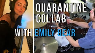 QUARANTINE COLLAB WITH EMILY BEAR