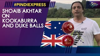 Shoaib Akhtar | Different Cricket Balls Used In Test Matches | Kookaburra | Duke | News