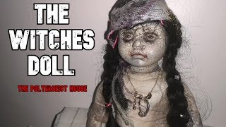 The Witches Doll NO ONE WANTED - My Ghost Story Caught On TAPE.