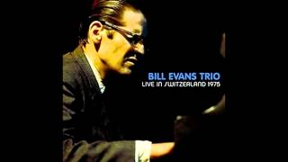 Yesterday I Heard The Rain - Bill Evans Trio Live In Switzerland 1975