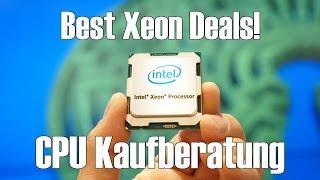 CPU PROZESSOR KAUFBERATUNG 2017 - Die besten Intel Xeon Deals für Gaming!