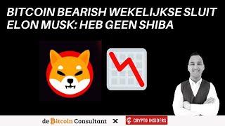 "Bitcoin sluit week BEARISH | Elon Musk: ""heb geen SHIBA"" | Analyse BTC/ETH/BNB/DOGE/SHIB"