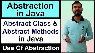 Abstraction in Java || what is abstract class and abstract methods in Java (Hindi)