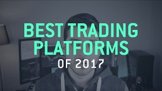 Best Trading Platforms for 2017 - #Trading #Guide thumbnail