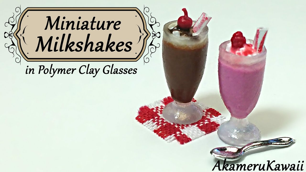 miniature milkshakes; in polymer clay glasses - dollhouse tutorial