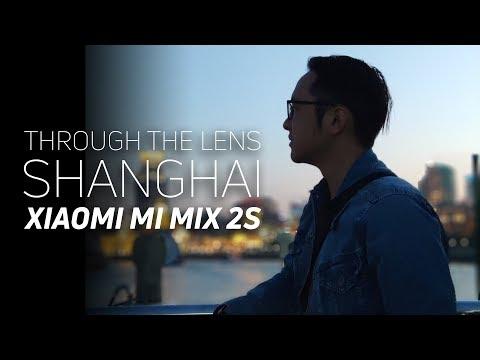Shanghai through the lenses of the Xiaomi Mi Mix 2S
