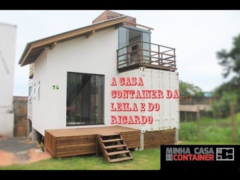 Casa container da leila e do ricardo youtube for Casa in container