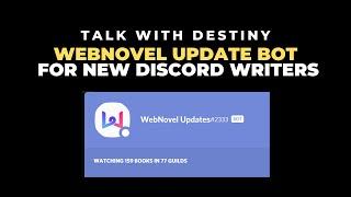 Webnovel Update Bot for New Discord Writers screenshot 4
