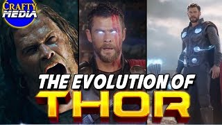 The Evolution of Thor in the Marvel Cinematic Universe! Thor (2011) to Avengers Infinity War (2018)
