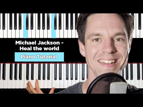Michael Jackson - Heal the world - Piano Tutorial - Part 1-3
