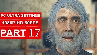 Fallout 4 Gameplay Walkthrough Part 17 [1080p 60FPS PC ULTRA Settings] - No Commentary