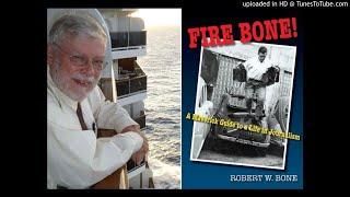 Robert W. Bone Interview 17 November 2019