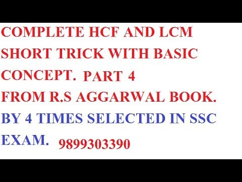 COMPLETE HCF AND LCM FROM R.S AGGARWAL BOOK