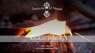 Khukuri Making