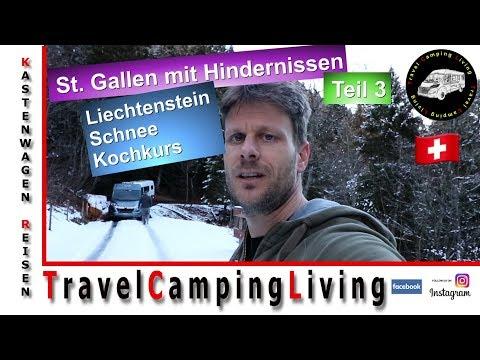 #3 St. Gallen mit Hindernissen - Liechtenstein / Plötzlich Schnee, wir hängen fest /  Rösti Kochkurs