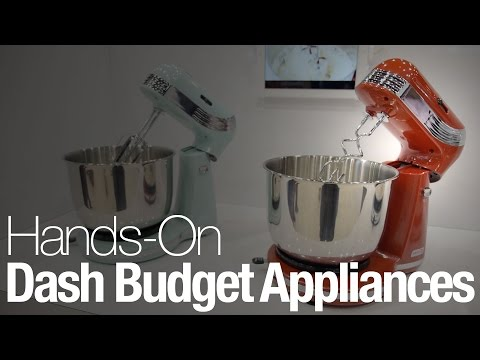Hands-On With Dash Budget Appliances