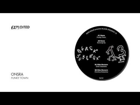 Onsra - Funky Town | Exploited