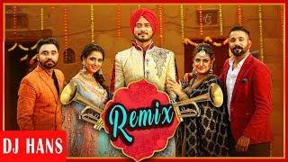 Sade Munde Da Viah (REMIX) Dilpreet Dhillon | Desi Crew | DJ Hans | Latest Punjabi Remix Songs 2017