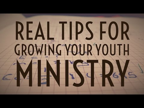 Real Tips To Growing Your Youth Ministry