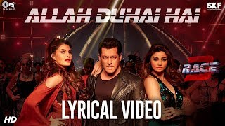 Allah Duhai Hai Song with Lyrics Race 3 | Salman Khan | JAM8 (TJ) | Latest Hindi Songs 2018
