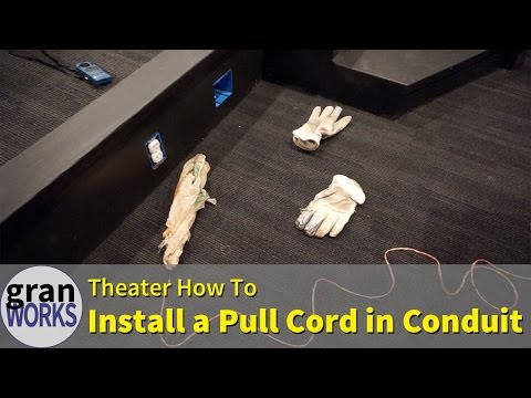 How to Install a Pull Cord in Conduit