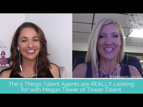 The 5 Things Talent Agents Are REALLY Looking For with MEGAN TOWER of Tower Talent (Episode 117)