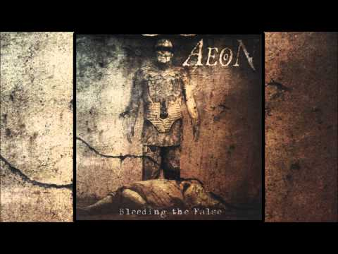 Aeon - Bleeding The False (2005) Ultra HQ
