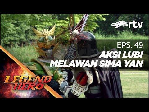 legend-hero-rtv-:-aksi-lubi-melawan-sima-yan-(episode-49)-||-full