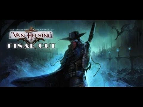 The Incredible Adventures of Van Helsing Final Cut Level 40 Bounty Hunter Gameplay