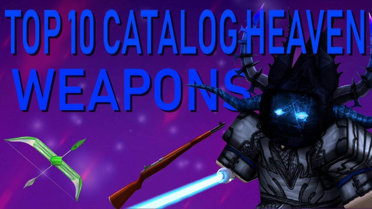 the 10 best gear items on roblox Top 10 Best Catalog Heaven Weapons Newest Version Youtube