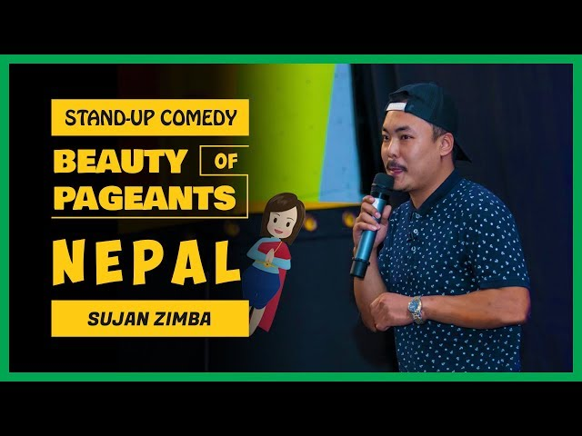 Beauty Pageant of Nepal   Stand-up Comedy by Sujan Zimba