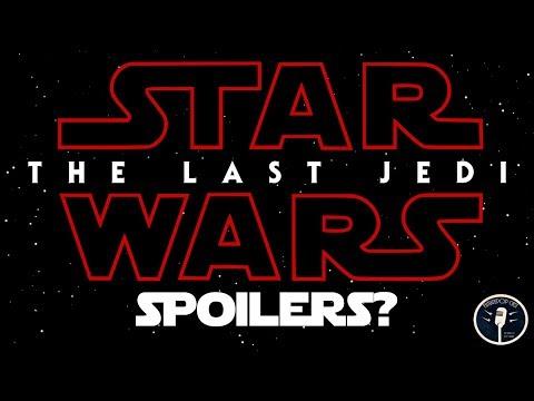 Star Wars: The Last Jedi Spoilers