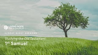 Living Hope Bible Church - Mansfield Live Stream