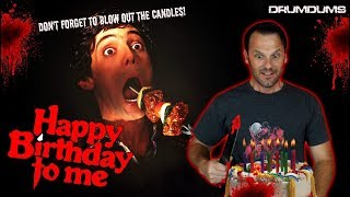 Drumdums Reviews HAPPY BIRTHDAY TO ME (Don't Forget to Blow Out the Candles!)