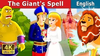 The Giant's Spell Story in English | Bedtime Stories | English Fairy Tales