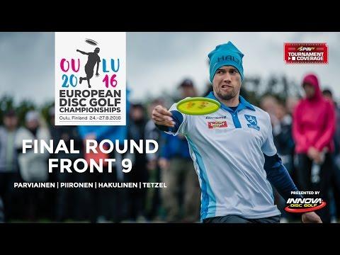 European Disc Golf Championships 2016 Final Round, Front 9 (Parviainen, Piironen, Hakulinen, Tetzel)