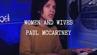 Women And Wives   Paul McCartney   Cover