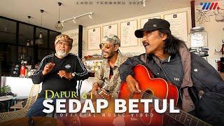 Gambar cover Dapur 61 - SEDAP BETUL [Official Music Video] Lagu Terbaru 2020