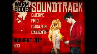 M83 Midnight City Soundtrack Pel cula Mi novio es un Zombie.mp3
