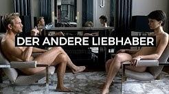 Der andere Liebhaber | Offizieller Trailer Deutsch German HD