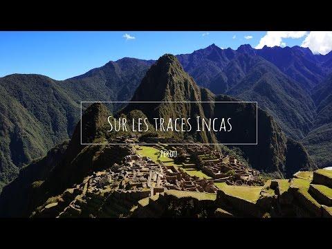 (21) Perou - Sur les traces Incas